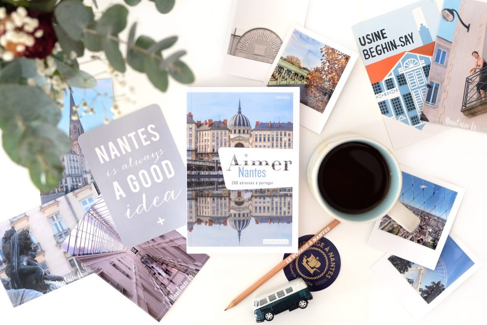"""Critique du livre """"Aimer Nantes, 200 adresses à partager"""" de Claire Faurie"""
