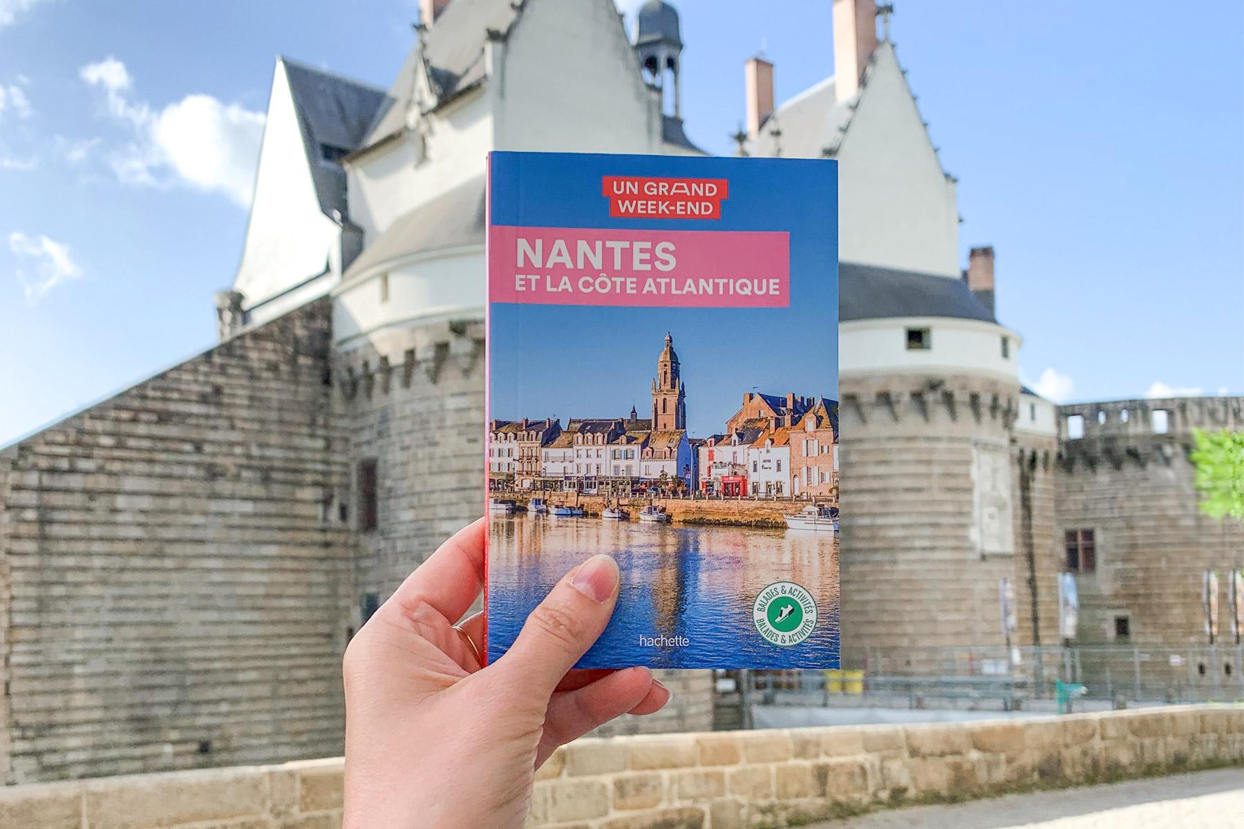 Un grand week-end à Nantes et la Côte Atlantique : mon guide touristique